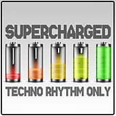 Supercharged, Techno Rhythms Only by Various Artists