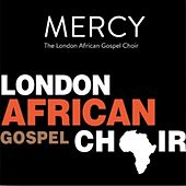 Mercy by London African Gospel Choir