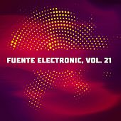 Fuente Electronic, Vol. 21 de Various Artists