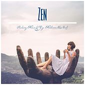 Zen: Relaxing Music for Yoga, Meditation, Sleep, Study de Various Artists