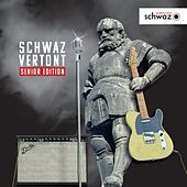 Schwaz vertont (Senior Edition) by Various Artists