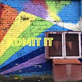 Admit It. by Joseph