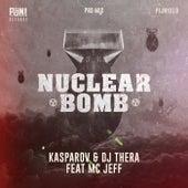 Nuclear Bomb (Pro Mix) by Kasparov