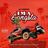 Im A Gangsta by AG Cubano