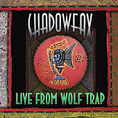 Live from Wolf Trap (Live) de Shadowfax