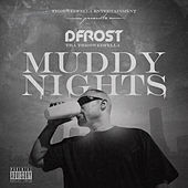Muddy Nights de Dfrost Tha Throwedfella