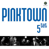 Pinktown Quintet de Pinktown Quintet