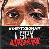 I Spy (Instrumental w/ Chorus) by Krept and Konan