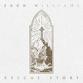 Rescue Story de Zach Williams
