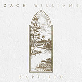 Baptized - EP by Zach Williams