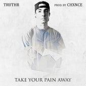 Take Your Pain Away von Joshua Hales