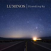 Standing By von Luminos