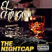 The Nightcap de Chingon
