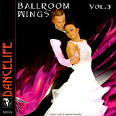 Ballroom Wings, Vol. 3 by Various Artists