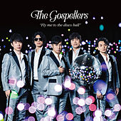 Fly Me to the Disco Ball von The Gospellers