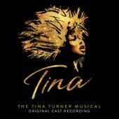 Tina: The Tina Turner Musical (Original Cast Recording) by Various Artists