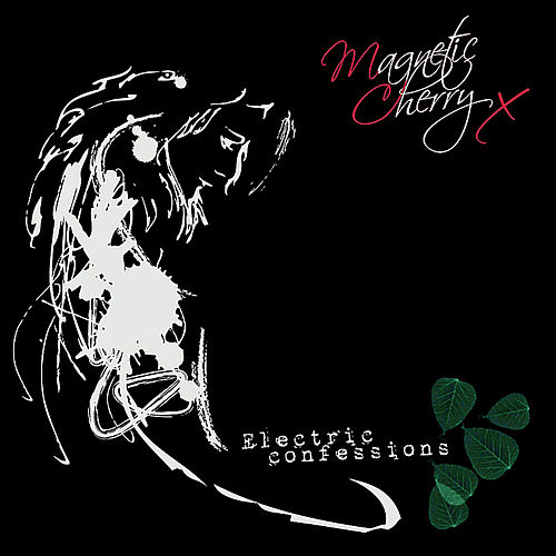Electric Confessions by Magnetic Cherry