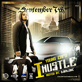 I Hustle Hosted By: G.Malone and DJ September 7th von Young Capo