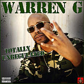 Totally Unregulated de Warren G