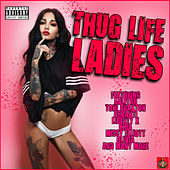 Thug Life Ladies de Various Artists