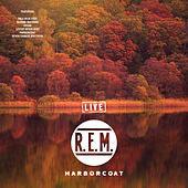 Harborcoat (Live) by R.E.M.