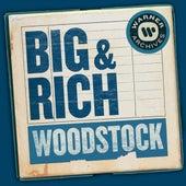 Woodstock by Big & Rich