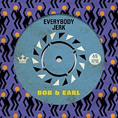 Everybody Jerk de Bob & Earl