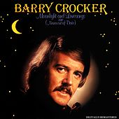 Moonlight & Love Songs (Are Never Out of Date) by Barry Crocker