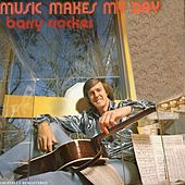 Music Makes My Day by Barry Crocker