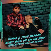 Don't Give Up On Me Now (MOTi & Terry McLove Remix) de R3HAB