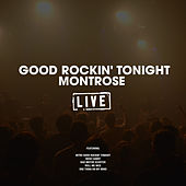 Good Rockin' Tonight (Live) by Montrose