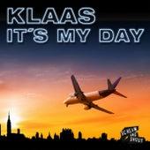 It´s My Day von Klaas