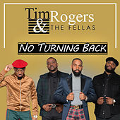No Turning Back by Tim Rogers
