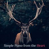 Simple Piano from the Heart by Relaxing Piano Music Consort