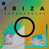 Ibiza Underground 2019 by Various Artists