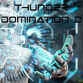 Thunder Domination, Vol. 2 by Various Artists