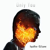 Only You de Liquidfive