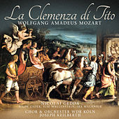 La Clemenza Di Tito by Wolfgang Amadeus Mozart