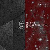 El Cuarto De Las Puertas EP by Åre:gone