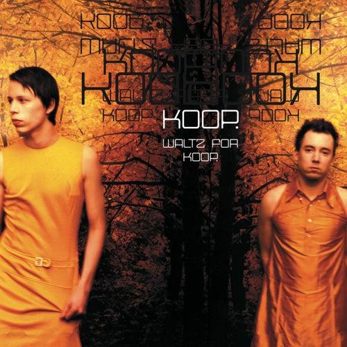 Waltz for Koop by Koop