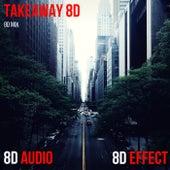 Takeaway 8D (8D Mix) von 8d Effect