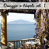 Omaggio a Napoli, Vol. I de Various Artists