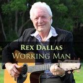 Working Man by Rex Dallas