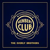 Members Club by The Everly Brothers