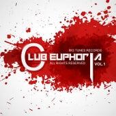 Club Euphoria, Vol. 1 von Various