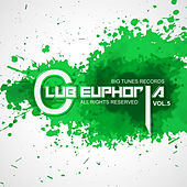 Club Euphoria, Vol. 5 von Various
