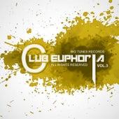 Club Euphoria, Vol. 3 von Various