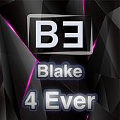 4 Ever by Blake