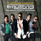 Ni Castillo Ni Diamantes by Equilibrio