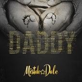 Daddy de Mistah Dale
